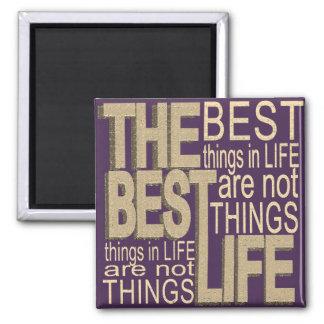 Aimant Les meilleures choses dans la vie
