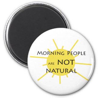 Aimant Les personnes de matin ne sont pas naturelles