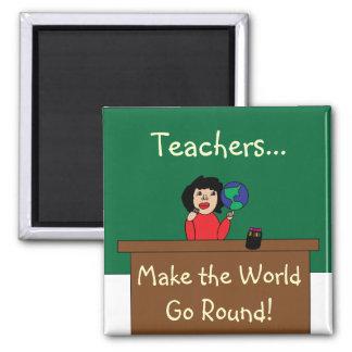 Aimant Les professeurs font le monde aller autour de
