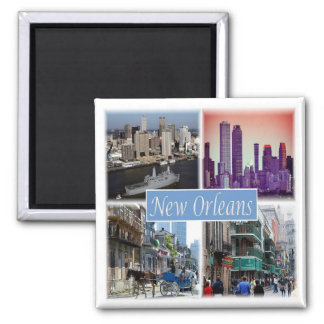 Aimant Les USA * Les Etats-Unis la Nouvelle-Orléans