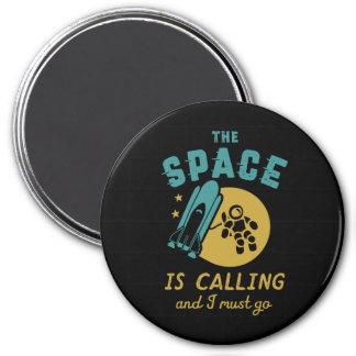 Aimant L'espace est appelant moi doit aller astronomie