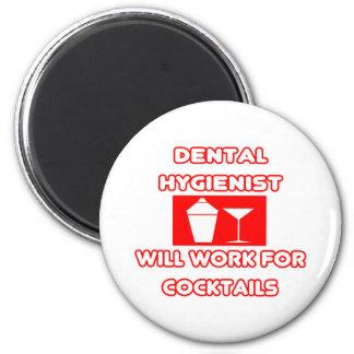Aimant L'hygiéniste dentaire… travaillera pour des