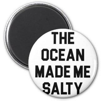 Aimant L'océan m'a rendu salé