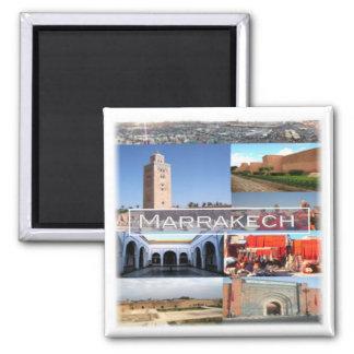 Aimant MA * Le Maroc - Marrakech