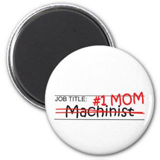 Aimant Machiniste de maman du travail