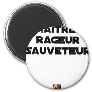 Aimant Maître Rageur Sauveteur - Jeux de Mots