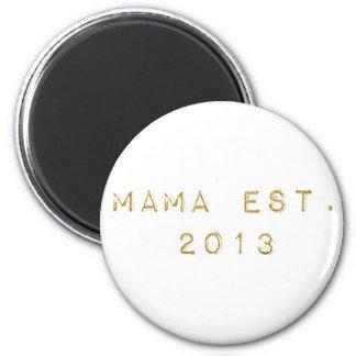 Aimant Maman EST 2013