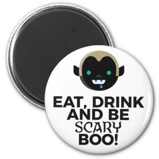 Aimant Mangez la boisson effrayante huent la conception
