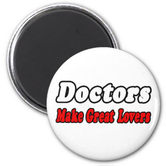 Aimant Médecins Make Great Lovers