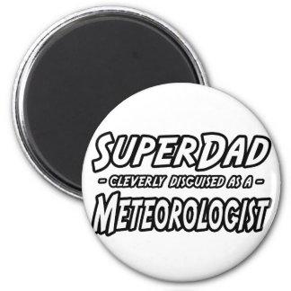 Aimant Météorologiste de SuperDad…