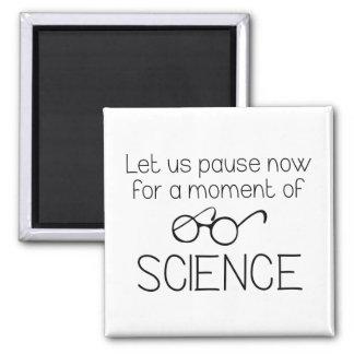 Aimant Moment de la Science