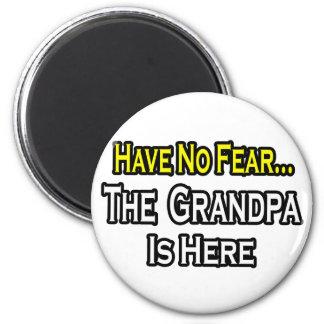 Aimant N'ayez aucune crainte… que le grand-papa est ici