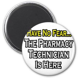 Aimant N'ayez aucune crainte, technicien de pharmacie est