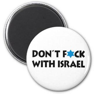 Aimant Ne font pas F*ck avec l'Israël - fierté d'état