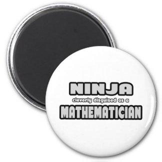 Aimant Ninja abilement déguisé en tant que mathématicien