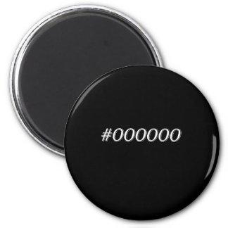 Aimant Noir #000000