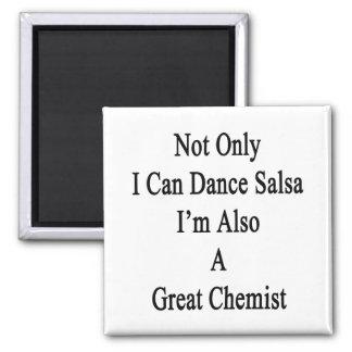 Aimant Non seulement je peux danser le Salsa que je suis