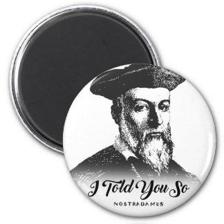 Aimant Nostradamus : Je vous ai dits ainsi