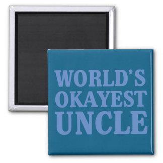 Aimant Oncle d'Okayest du monde