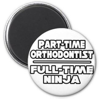 Aimant Orthodontiste/Ninja