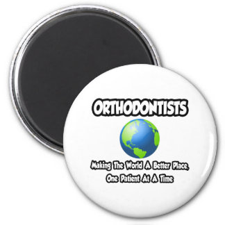 Aimant Orthodontistes… faisant au monde un meilleur