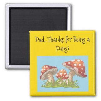 Aimant Papa, merci pour être champignons !