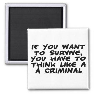 Aimant Pensez comme un criminel