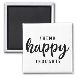 Aimant Pensez l'aimant heureux de pensées