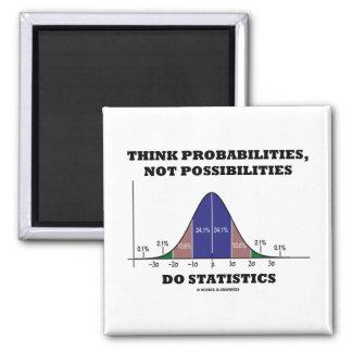 Aimant Pensez les probabilités, pas statistiques de