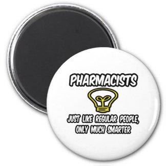 Aimant Personnes régulières de pharmaciens…, seulement