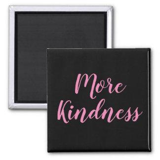 Aimant Plus d'aimant de gentillesse
