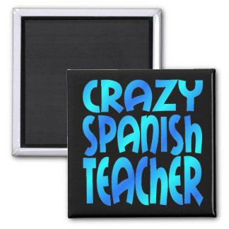 Aimant Professeur espagnol fou