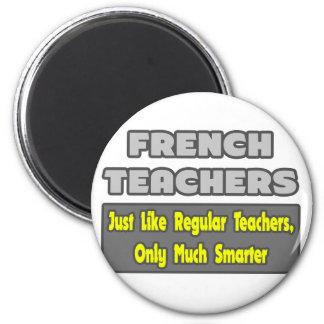 Aimant Professeurs français. Plus futé