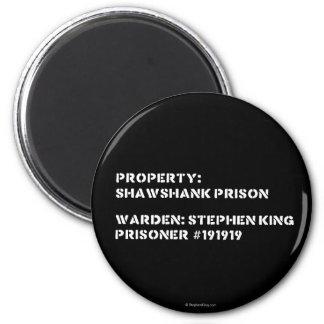 Aimant Propriété : Prison de Shawshank