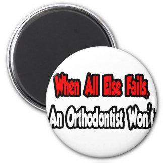 Aimant Quand échoue tout autrement, un orthodontiste pas