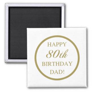 Aimant Quatre-vingtième papa heureux d'anniversaire