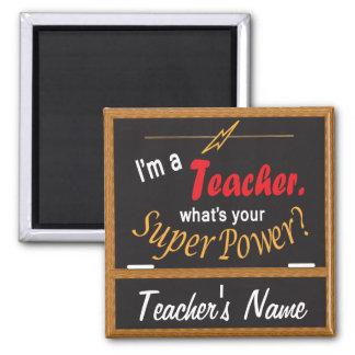 Aimant Quel est votre super pouvoir ? professeur de |