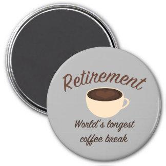 Aimant Retraite : La plus longue pause-café du monde