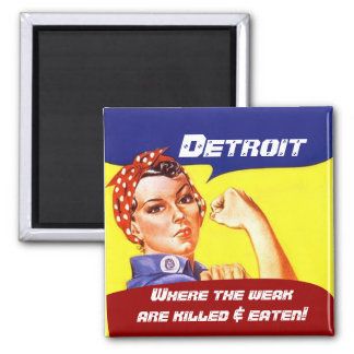 Aimant Rosie vintage et Detroit où les faibles
