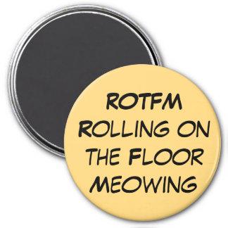 Aimant Roulement de ROTFM sur l'aimant Meowing de