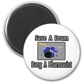 Aimant Sauvez un coup de tambour… un pharmacien