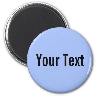 Aimant SEULEMENT COULEUR/bleu-clair + votre texte