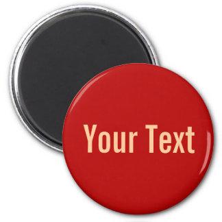 Aimant SEULEMENT COULEUR/rouge + votre texte