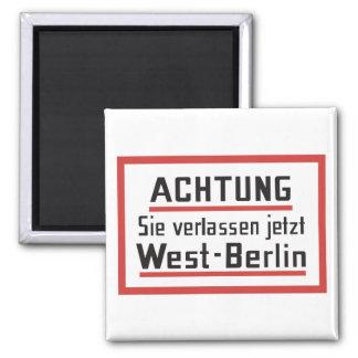 Aimant Sie verlassen le jetzt signe de Berlin-Ouest,