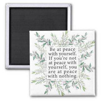 Aimant Soyez à la paix avec vous-même