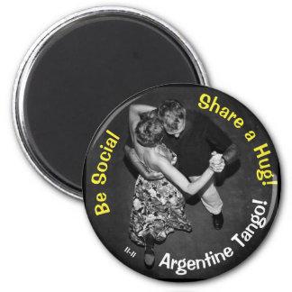 Aimant Soyez social, partagez une étreinte ! Tango