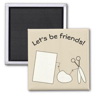 Aimant Soyons des amis