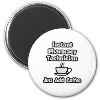 Aimant Technicien instantané de pharmacie. Ajoutez juste