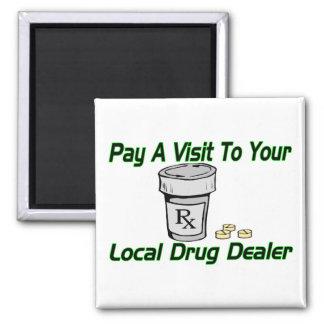 Aimant Trafiquant de drogue local