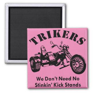 Aimant Trikers nous supports de coup-de-pied n'avons